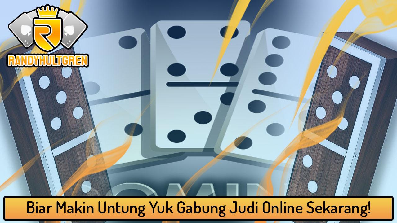 Biar Makin Untung Yuk Gabung Judi Online Sekarang!